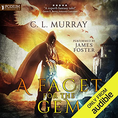 A Facet for the Gem Audiobook By C.L. Murray cover art