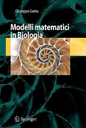 Modelli Matematici in Biologia (Italian Edition)