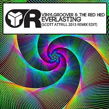 Everlasting (Scott Attrill 2015 Remix Edit)