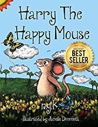 Harry The Happy Mouse: Teaching Children To Be Kind To Each Other. (affiliate)