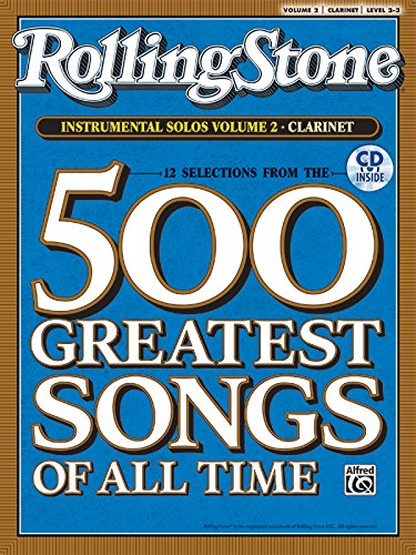 Selections from Rolling Stone Magazine's 500 Greatest Songs of All Time (Instrumental Solos), Vol 2: Clarinet, Book & CD