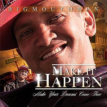 Make It Happen, Make Your Dreams Come True