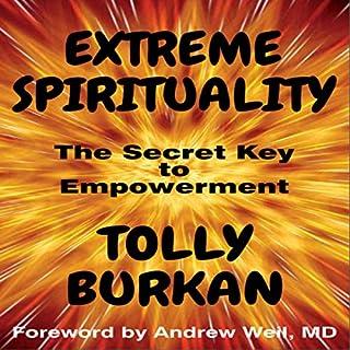 Extreme Spirituality: The Secret Key to Empowerment cover art