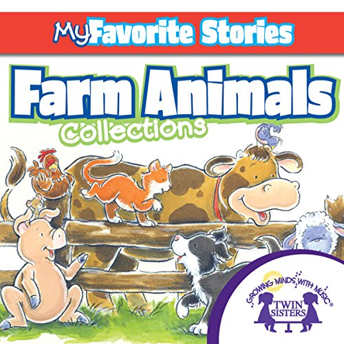 Couverture de Kids Favorite Stories: Farm Animals Collection