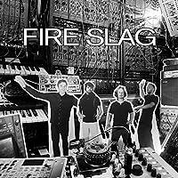 Fire Slag Lp [Analog]