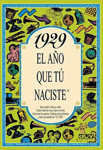 1929 EL AÑO QUE TU NACISTE (El año que tú naciste)