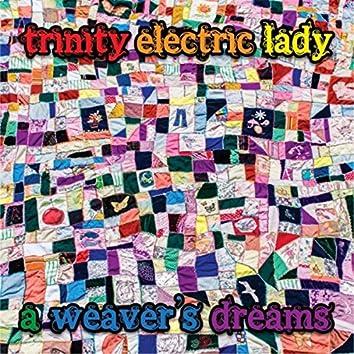A Weaver's Dreams