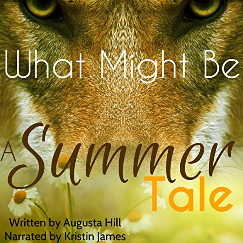 What Might Be: A Summer Tale audiobook cover art