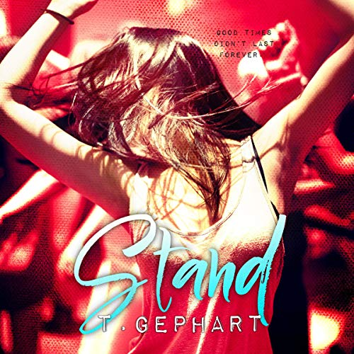 Stand Audiobook By T. Gephart cover art