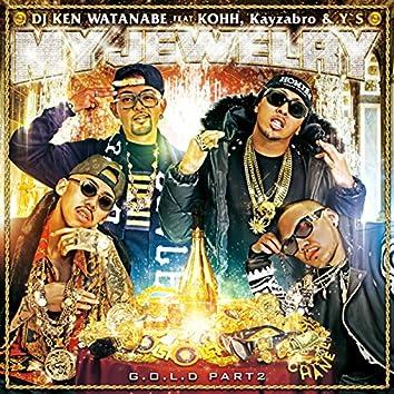 G.O.L.D PART 2 (feat. KOHH, Kayzabro & Y'S)