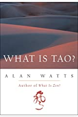 What Is Tao? Kindle Edition