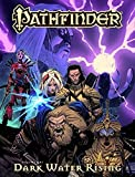 Pathfinder Vol. 1: Dark Waters Rising (Pathfinder Vol 1 & 2)
