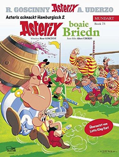 Asterix Mundart Hamburgisch II: Asterix boaie Briedn