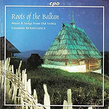 Roots of the Balkan