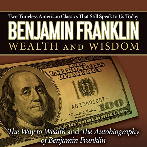 The Autobiography of Benjamin Franklin & The Way to Wealth copertina