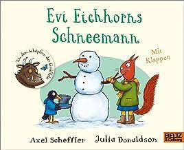 Evi Eichhorns Schneemann: Vierbarbiges Pappbilderbuch mit Klappen