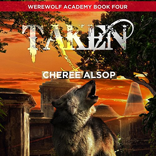 Taken: Werewolf Academy, Book 4 audiobook cover art