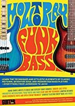 Guitar World -- How to Play Funk Bass Features Instruction and Exciting, Soulful Rhythm-Section Grooves! TAB Booklet Included on !
