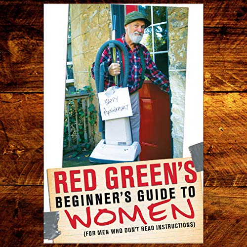 Red Green's Beginner's Guide to Women audiobook cover art