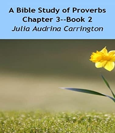 A Bible Study of Proverbs Chapter 3--Book 2 (English Edition)