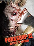 Porkchop 2: Rise of the Rind