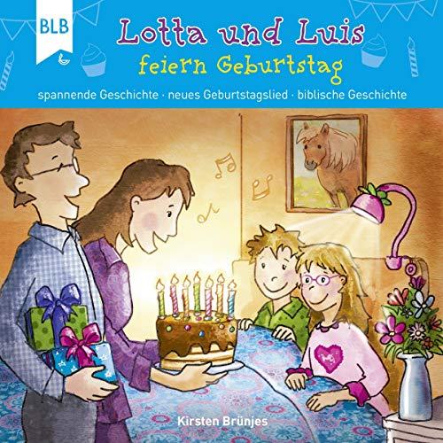 Lotta und Luis feiern Geburtstag Titelbild