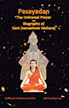 Pasayadan: The Universal Prayer and Biography of Sant Jnaneshwar Maharaj (JVSP Book 2020)