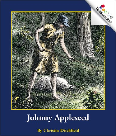 Johnny Appleseed (Rookie Biographies)