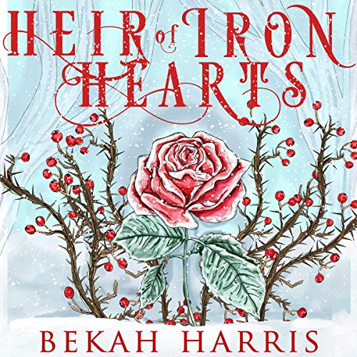 Heir of Iron Hearts audiobook cover art