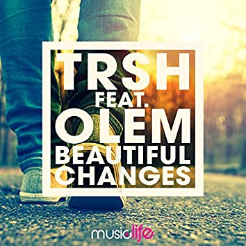 Beautiful Changes (feat. Olem)