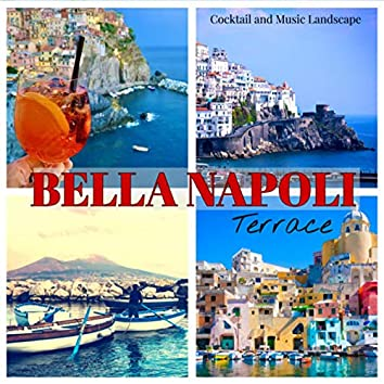 Bella Napoli Terrace: Cocktail and Music Landscape