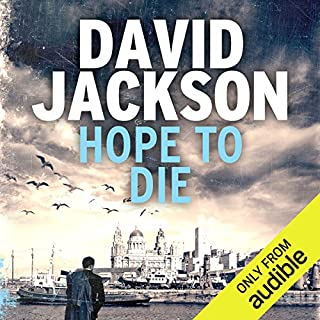 Hope to Die     DS Nathan Cody, Book 2              By:                                                                                                                                 David Jackson                               Narrated by:                                                                                                                                 Jonathan Keeble                      Length: 9 hrs and 31 mins     322 ratings     Overall 4.4