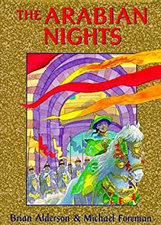 The Arabian Nights: Or, Tales Told by Sheherezade During a Thousand Nights and One Night (Books of Wonder)