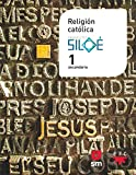 Religión católica. 1 ESO. Proyecto Siloé