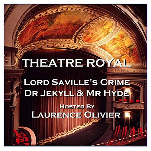 Couverture de Theatre Royal - Lord Saville's Crime & Dr Jekyll and Mr Hyde: Episode 8