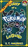 Diary of a Pokemon Go Legend: Collection 4 (English Edition)