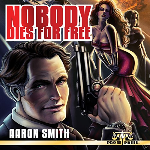 Nobody Dies for Free audiobook cover art