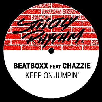 Keep On Jumpin' (feat. Chazzie)
