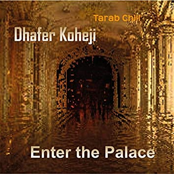 Enter the Palace