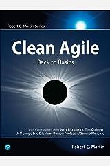 Clean Agile: Back to Basics (Robert C. Martin Series) Kindle Edition