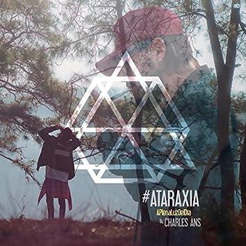 Ataraxia: A Plena Luz del Dia