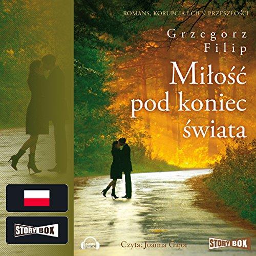 Milosc pod koniec swiata audiobook cover art