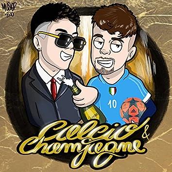 Calcio & champagne (feat. Astol)