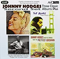 Three Classic Albums Plus (The Blues / In A Tender Mood / Johnny Hodges And His Strings Play The Prettiest Gershwin) by Johnny Hodges (2011-10-25)