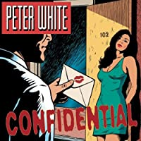 Confidential by Peter White (2004-03-23)
