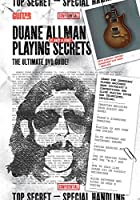 Duane Allman Playing Secrets: The Ultimate DVD Guide
