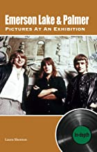 Emerson Lake & Palmer Pictures At An Exhibition: In-depth
