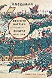 Decisive Battles in Chinese History (English Edition)
