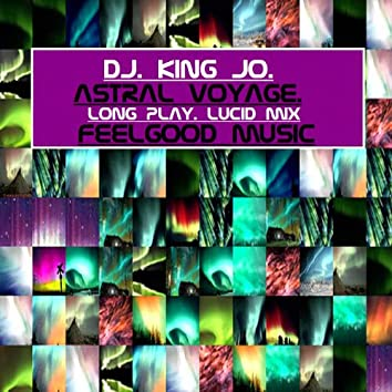 Astral Voyage (Long Play Lucid Mix)