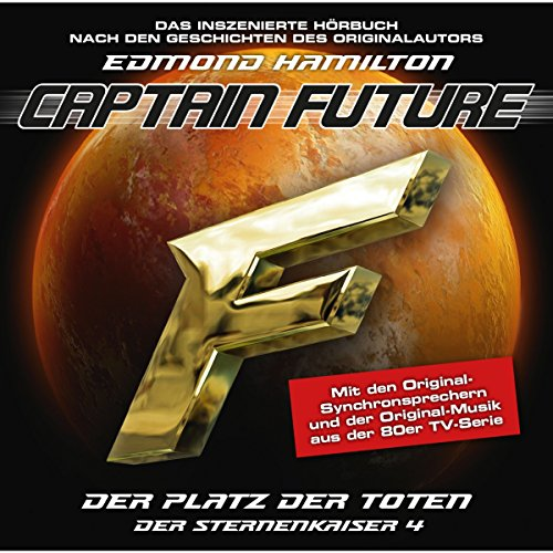 Der Platz der Toten (Captain Future: Der Sternenkaiser 4) Titelbild